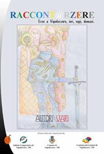 Libro-Eroe-a-Vigodarzere-ieri-oggi-domani-scuola-provincia-di-Padova