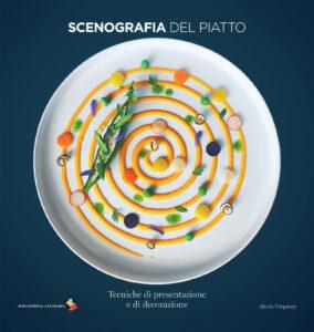 Libro-Scenografia del piatto-Tecniche di presentazione e di decorazione